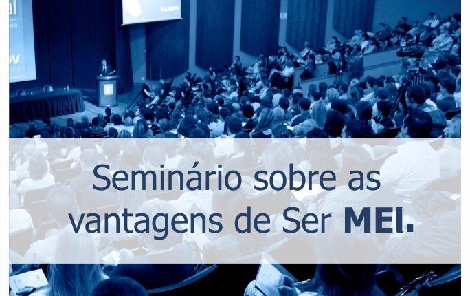Secretaria de Desenvolvimento Econômico realiza seminário sobre as vantagens de ser MEI