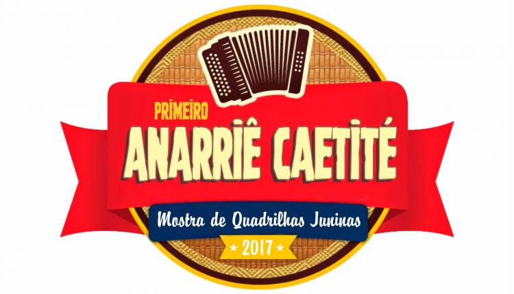 É amanhã o 1º Anarriê Caetité! Confira a ordem de apresentação das quadrilhas