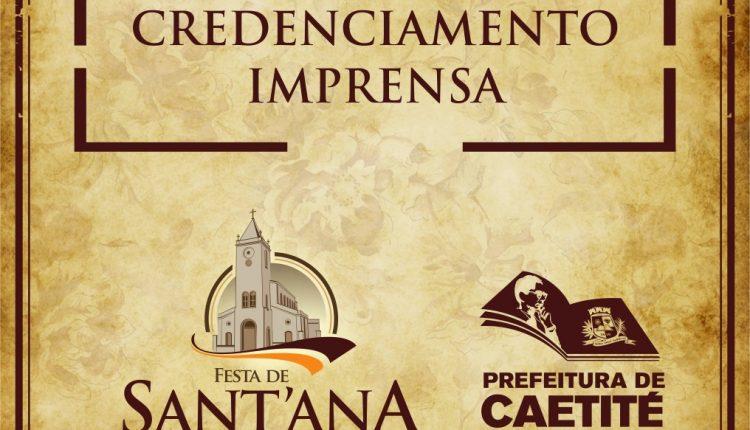 Prefeitura de Caetité inicia credenciamento da imprensa para a Festa de Sant'Ana 2017