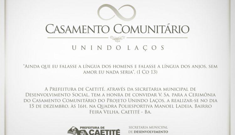 Você é nosso convidado especial para o Casamento Comunitário Unindo Laços