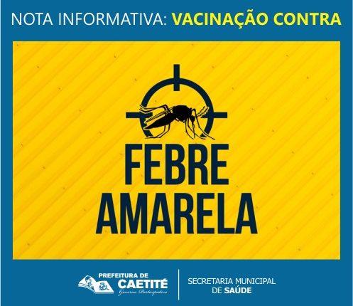 Nota Informativa – Vacinação contra Febre Amarela