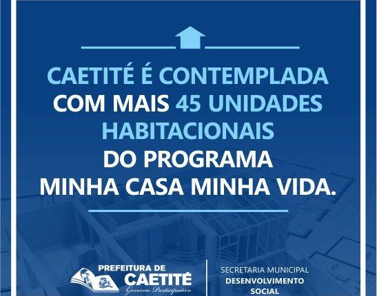 Caetité é contemplada com mais 45 casas do Programa Minha Casa Minha Vida