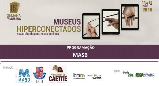 Caetité participa da 16ª Semana de Museus através do Museu do Alto Sertão da Bahia