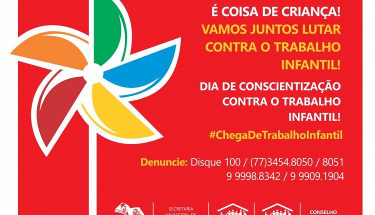 Prefeitura de Caetité promove campanha para a erradicação do trabalho infantil