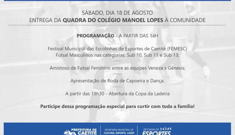 Governo Participativo entrega Quadra do Manoel Lopes à Comunidade
