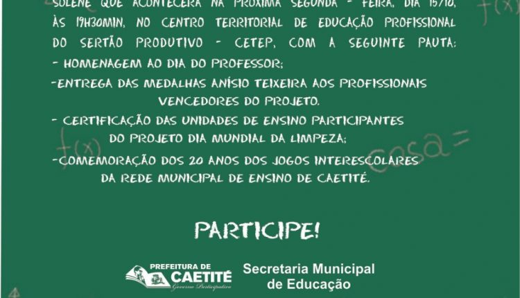Convite: Secretaria de Educação e Câmara de Vereadores realizam sessão de homenagem ao Dia do Professor