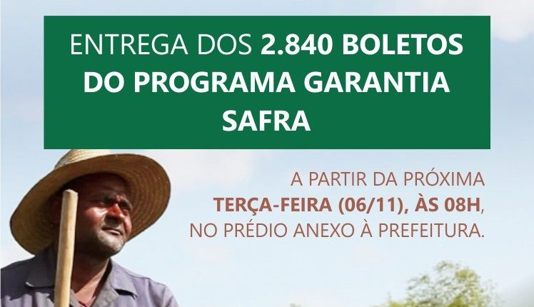 Prefeitura de Caetité distribuirá boletos do Programa Garantia Safra