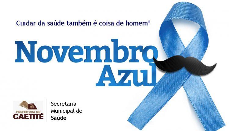Novembro Azul: Prefeitura de Caetité lançará a campanha em favor da saúde do homem