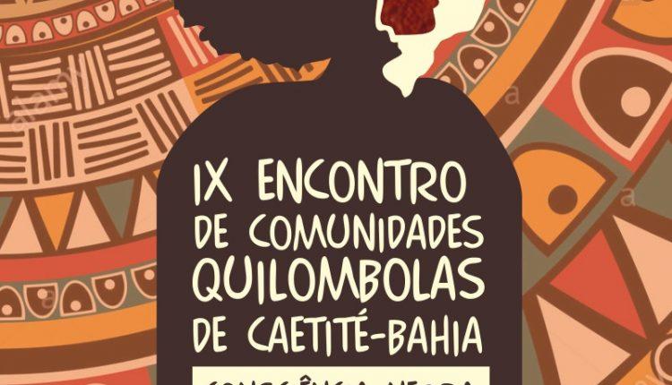 IX Encontro de Comunidades Quilombolas de Caetité será no próximo dia 18/11