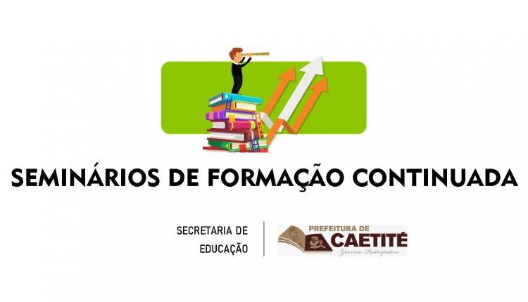 Secretaria de Educação de Caetité promoverá Seminários de Formação Continuada sobre a BNCC