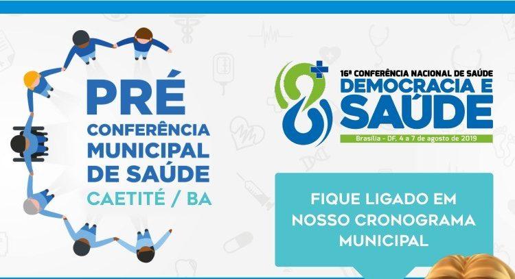 Participe das pré-conferências de saúde de Caetité nas unidades de referência