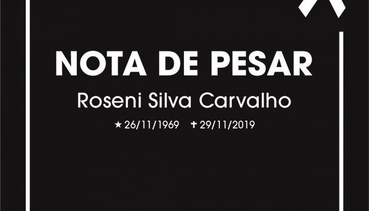 Nota de pesar pelo falecimento da servidora Roseni Silva Carvalho