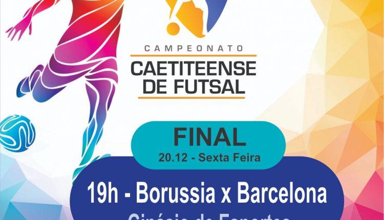 Borussia e Barcelona decidem final do Campeonato Caetiteense de Futsal